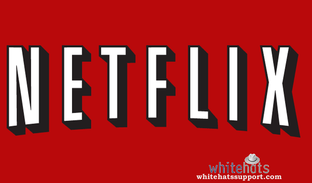 About Netflix--Smart TV Support-WhitehatsSupport