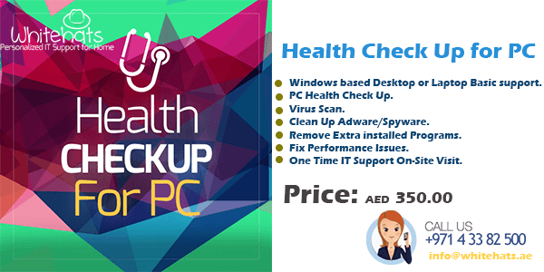 PC Computer Health Check Up for Home IT Support in Dubai