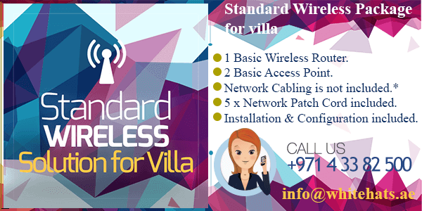 Standard Wireless Networking Package for Home in Dubai-WhitehatsSupport
